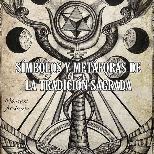 Símbolos y metáforas de la tradición sagrada
