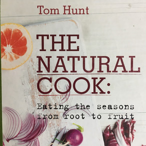 The Natural Cook: Eating the seasons from root to fruit - Tom Hunt