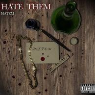 Hate Them - Hatem