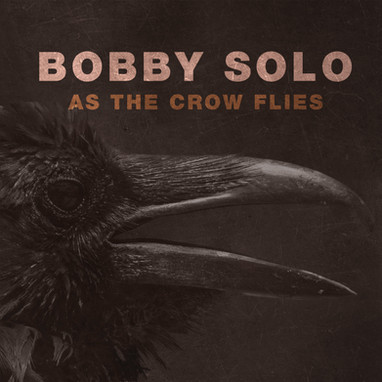Bobby Solo - As the Crow Flies