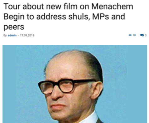 Tour about new film on Menachem Bgin to address shuls, MPs and peers  Israelmedia.co.il September 17, 2019