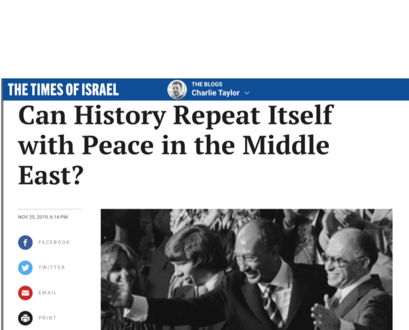 Can History Repeat Itself with Peace in the Middle East?   The Times of Israel November 20, 2019