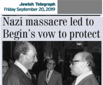 Nazi massacre led to Begin's vow to protect  Jewish Telegraph September 20, 2019