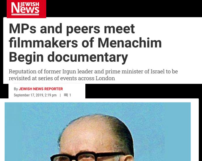 MPs and peers meet filmmakers of Menachem Begin documentary  Jewish News September 17, 2019