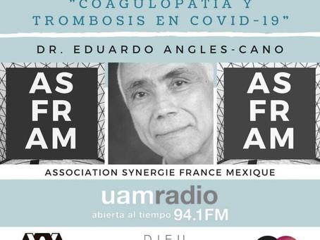 """Entrevista """"La Cuagulopatia y Trombosis en COVID-19"""""""