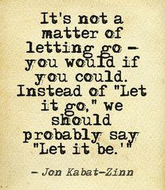 Let it be...