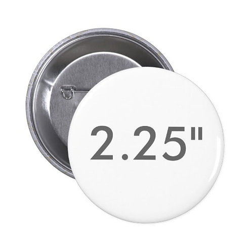 2.25 Inch Round Pin Buttons