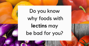 Have you heard of lectins and what they may be doing to your health?