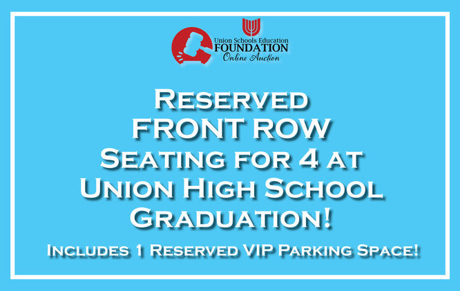 Reserved Seating & Parking at Graduation