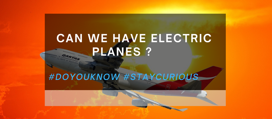 Do you know: Can We Have Electric Planes?