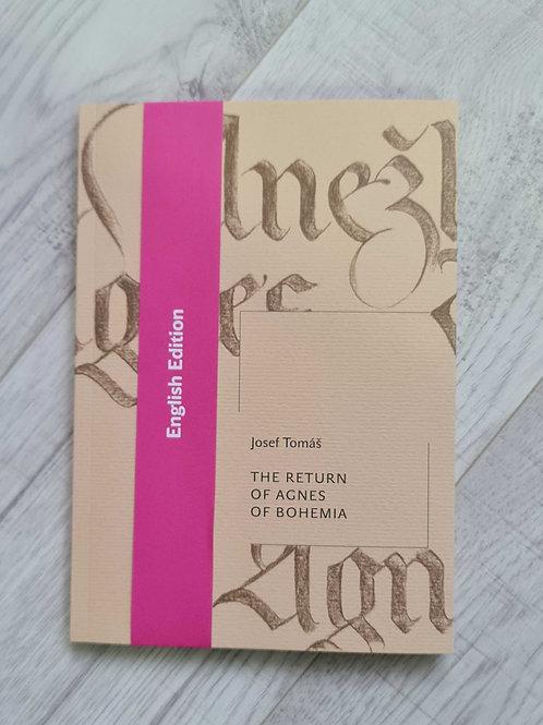 Josef Tomáš: The Return of Agnes of Bohemia