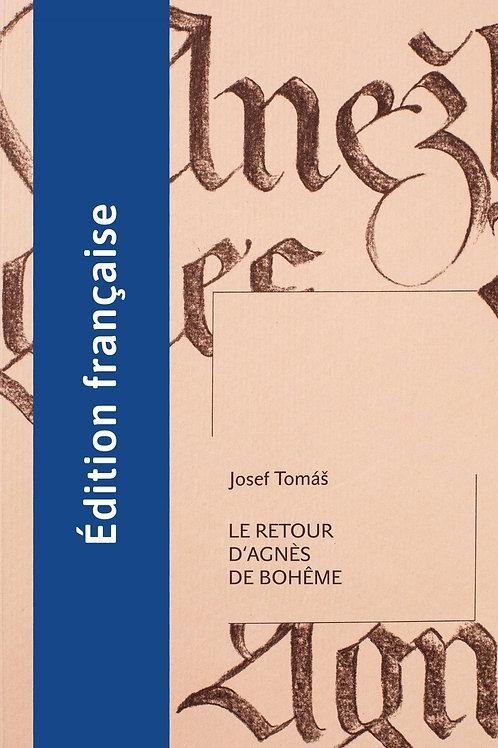 Josef Tomáš: Le Retour d'Agnès de Bohême