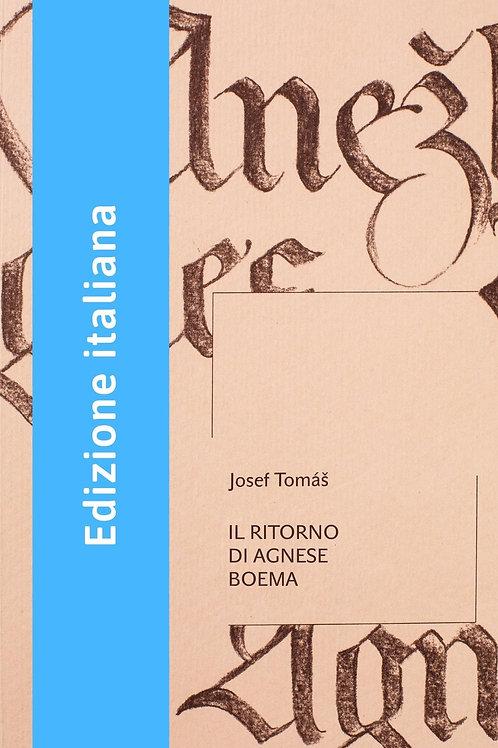 Josef Tomáš:  Il ritorno di Agnese Boema