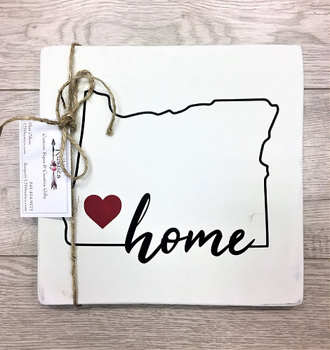 White Oregon <3 Home Sign