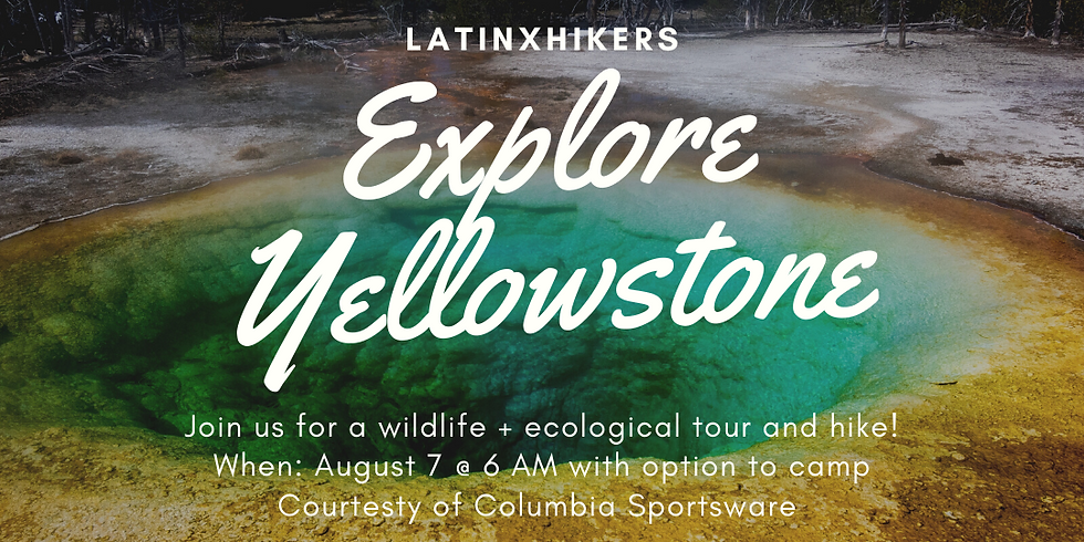 Yellowstone Tour with Latinxhikers