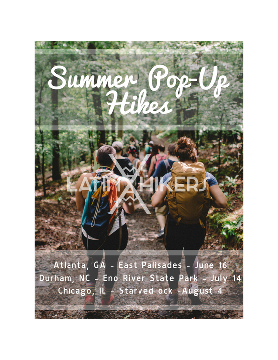 Latinxhikers Summer Pop-up Hikes