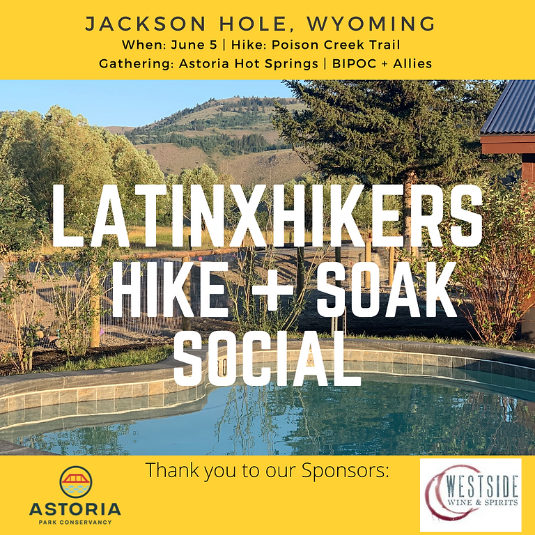 Latinxhikers: Hike + Soak Social