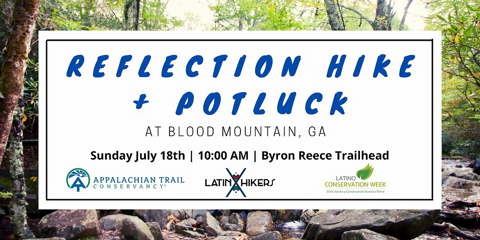 Reflection Hike + Potluck at Blood Mountain