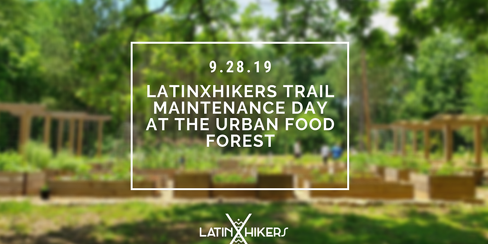 Latinxhikers- Urban Food Forest