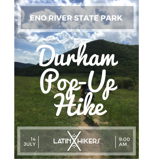Latinxhikers Durham Pop-up Hike