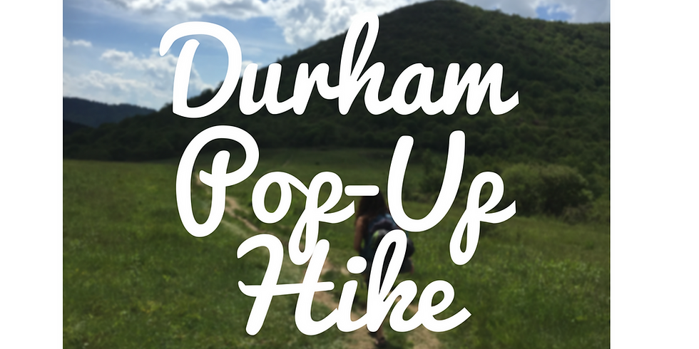 Durham Pop-Up Hike