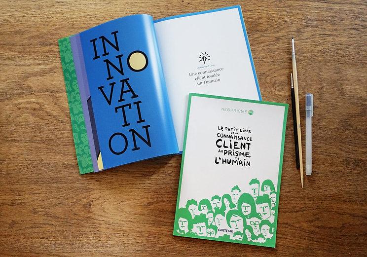 """Direction artistique, illustration et mise en page du """"Petit livre Néoprisme"""" pour le Groupe Cartégie / Couverture du livre"""