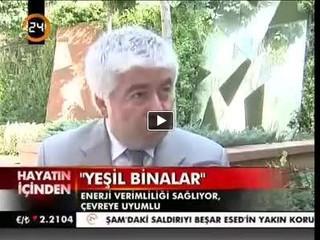 Şirketimiz Genel Müdürü Arif Künar'ın Kanal 24 'de yayınlanan Yeşil Binalar ile ilgili videosu