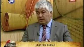 Şirket Genel Müdürümüz Arif Künar Kanal B'de Nükleer Santral Hakkında