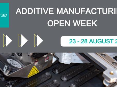 August Additive Open Week