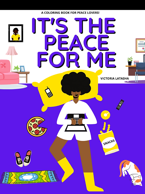 IT'S THE PEACE FOR ME