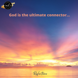 God is the ultimate connector