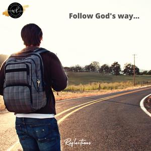 Follow God's way