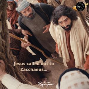 Jesus called out Zacchaeus