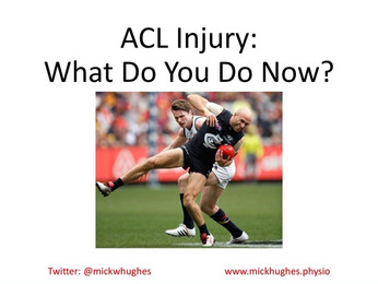 ACL Injury: What Do You Do Now?