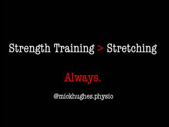Strengthening vs Stretching