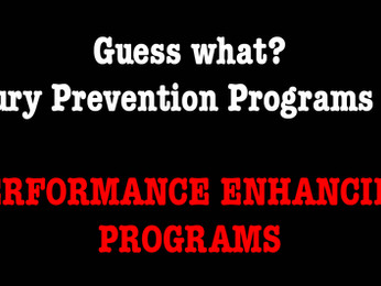 Injury Prevention Equals Performance Enhancing