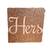 Glitter Square Wrapped Canvas Sign with White Lettering - Hers