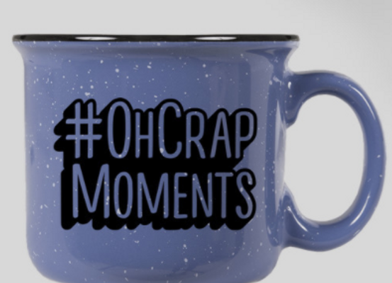 #OhCrap Moments Coffee Mug