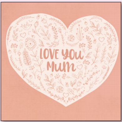 """Love You Mum"" Card"