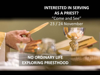 'COME AND SEE' - EXPLORING PRIESTHOOD RETREAT FOR ALL DIOCESES OF IRELAND; 23RD AND 24TH NOV