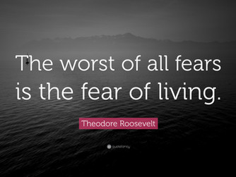FEAR OF LIVING, FEAR OF DYING