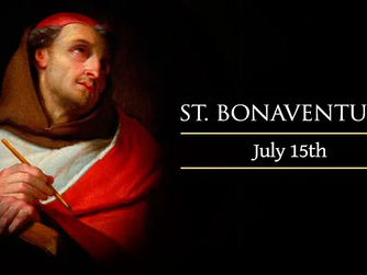 FEAST DAY OF ST BONAVENTURE – 15th July 2021