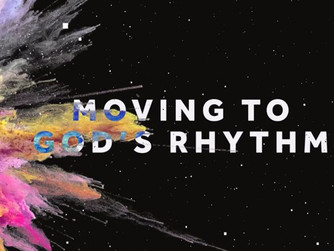 LIVING IN TUNE WITH GOD'S RHYTHM