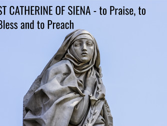 ST CATHERINE OF SIENA AND THE ART OF PRAISING, BLESSING AND PREACHING