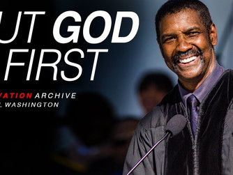 'PUT GOD FIRST': THE ADDRESS TO COLLEGE GRADUATES BY ACTOR DENZEL WASHINGTON