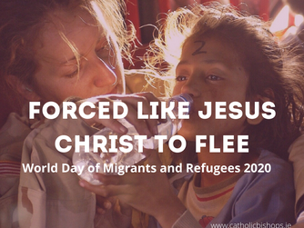 WORLD DAY OF MIGRANTS AND REFUGEES - SUNDAY 27TH SEPTEMBER 2020
