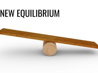 A NEW EQUILIBRIUM