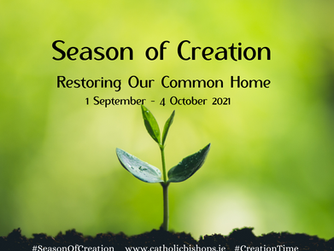 THE SEASON OF CREATION - 1ST SEPTEMBER TO 4TH OCTOBER 2021