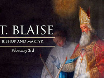 THE FEAST OF ST BLAISE - 3RD FEBRUARY