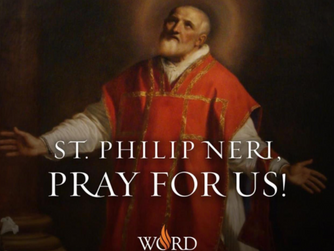 FOCUS ON THE SAINTS: St Philip Neri. Feast Day, Saturday 26th May 2018